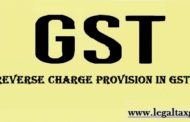Reverse Charge Provision in GST