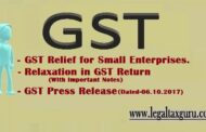 GST Relief for Small and Medium Enterprises | Relaxation in GST Return (Small Enterprises) | GST Press Release Dated 06.10.2017