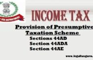 Provision of Presumptive Taxation scheme under Sections 44AD, Section 44ADA and Section 44AE || Eligible business under section 44AD 44ADA, 44AE