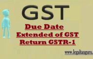 Due Date Extended of GST Return GSTR-1 | Notification No. 71-72/2017- Central Tax