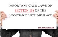 IMPORTANT CASE LAWS ON SECTION 138 OF THE NEGOTIABLE INSTRUMENT ACT || CASE STUDY OF CHEQUE BOUNCE 138 OF NEGOTIABLE INSTRUMENT  ACT