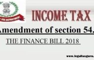 Amendment of section 54||Amendment in section 54 of income tax act || Amendment of section 54 in Budget 2019