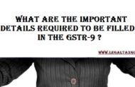 What are the Important details required to be filled in the GSTR-9 ? || How to file GSTR 9