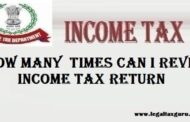 How Many ​Times Can I Revise Income Tax Return